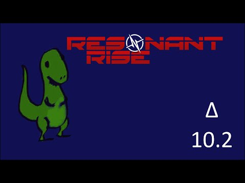 Rick plays Resonant Rise - Episode 10.2: Grand Base Failures