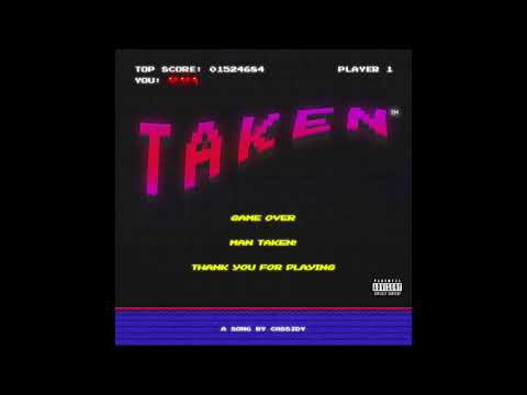 Cassidy - Taken [Official Audio]
