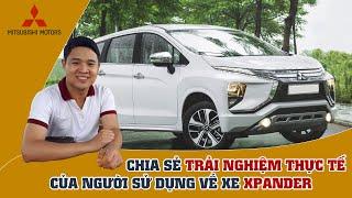 Chia sẻ trải nghiệm thực tế của người dùng xe Mitsubishi Xpander sau 1 tháng sử dụng