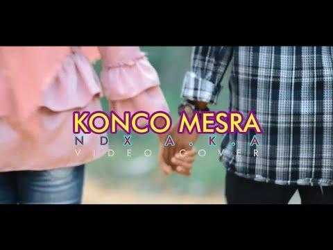 KONCO MESRA - NDX A.K.A