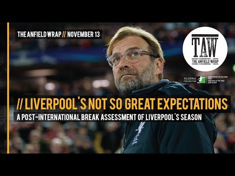 Free Podcast: Liverpool's Not So Great Expectations