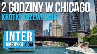 Chicago - ciekawe miejsca. Przewodnik po centrum miasta