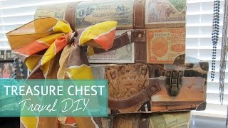Travel Diy Ideas: Treasure Chest