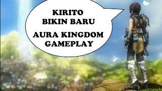 Awal mulainya main | Gameplay [Aura kingdom] Game online PC BEST MMORPG