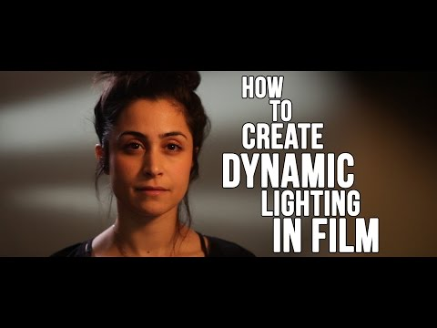 How to create Dynamic Lighting in Film - Indie Film Tips and Tricks - FILMTALK