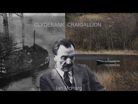 Ian McHarg's boyhood in Glasgow, Clydebank and Craigallian Loch