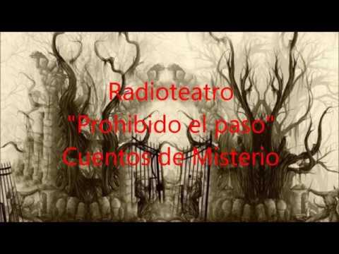 """Radioteatro """"Prohibido el paso"""" Cuentos de misterio"""