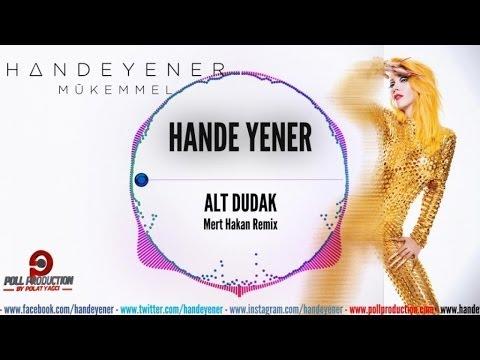 Hande Yener - Alt Dudak