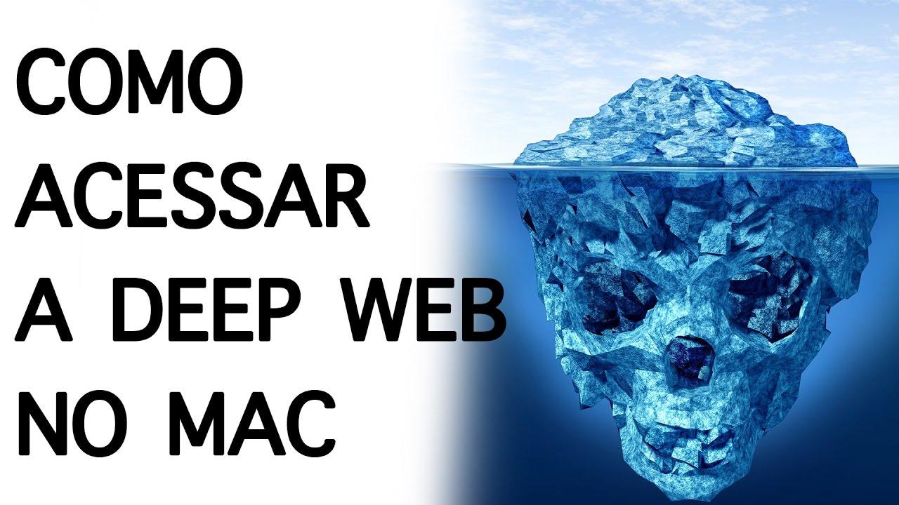 acessar deep web pelo mac
