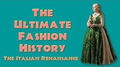 ULTIMATE FASHION HISTORY: The Italian (and Spanish) Renaissance