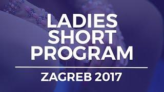 Sofia SAMODUROVA RUS-  Ladies Short Program   ZAGREB 2017