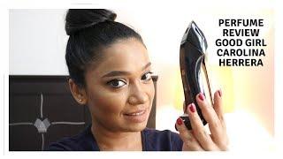 Carolina Herrera Good Girl Fragrance Review