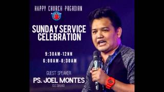 No More Delay - Ps. Joel Montes (Happy Church Sunday Service)
