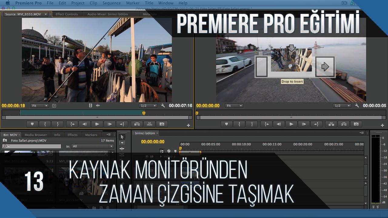 Premiere Pro Eğitimi 13 - Kaynak monitöründen zaman çizgisine taşımak