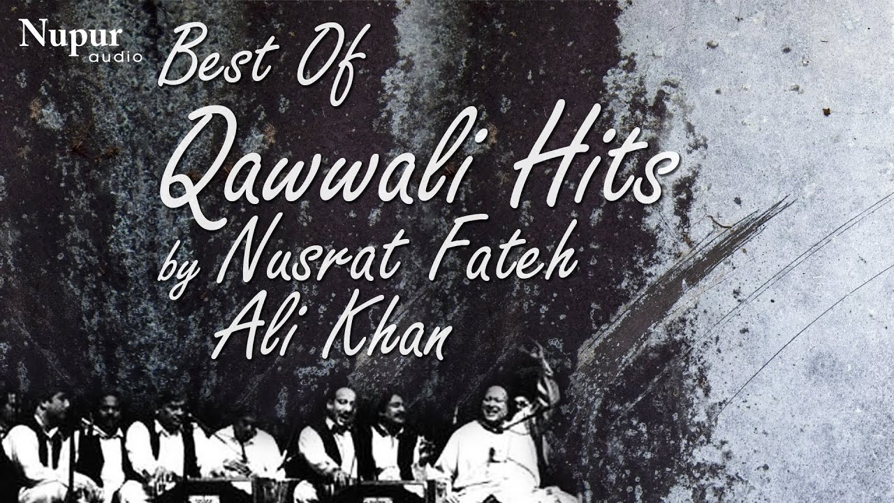Best Of Qawwali Hits by Ustad Nusrat Fateh Ali Khan | Audio Jukebox Vol 1 | Nupur Audio