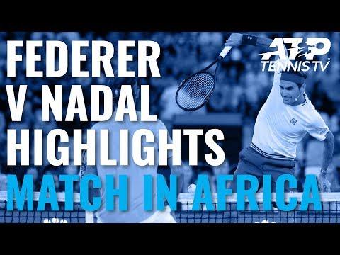 Roger Federer v Rafa Nadal Exhibition Highlights   Match In Africa 2020