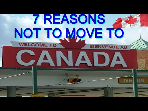 Top 7 Reasons Not to Move to Canada 2021