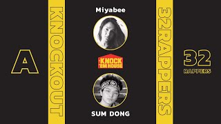 Miyabee vs SUM DONG (32 RAPPERS - YELLOW #A) | KNOCK 'EM HOUSE