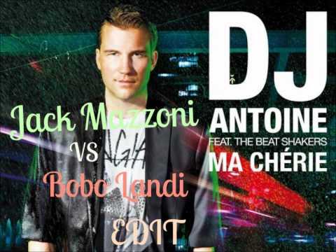 DJ Antoine feat. The Beat Shakers - Ma Cherie 2k12 (Jack Mazzoni vs Bobo Landi Extended Mix)