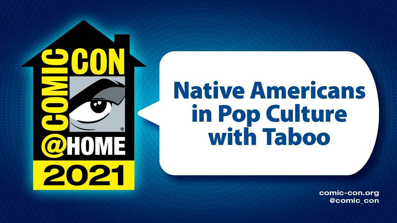 Download Native Americans in Pop Culture with Taboo | Comic-Con@Home 2021
