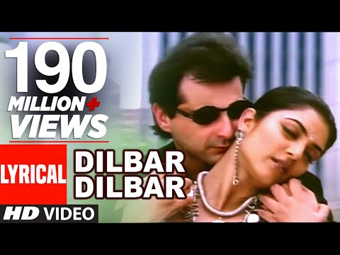 Dilbar Dilbar Lyrical Video | Sirf Tum |...