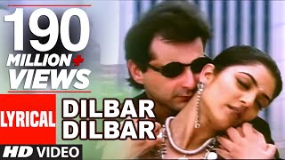Dilbar Dilbar Lyrical Video | Sirf Tum | Sushmita Sen, Sanjay Kapoor
