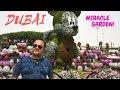 Dubai Miracle Garden (2018) || Dubai Vlog 2