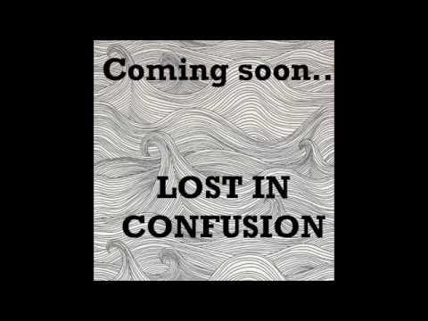 Trailer Lost in Confusion.