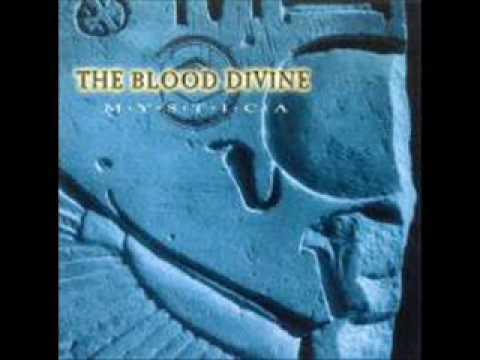The Blood Divine  Mystica