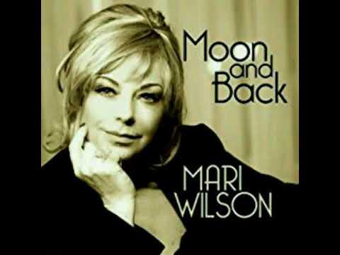 Moon and Back * Mari Wilson