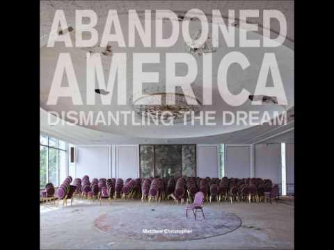 TDR #234 April 2017 Matthew Christopher Interview Abandoned America Photographer