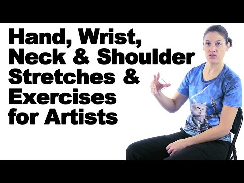 Hand, Wrist, Neck, & Shoulder Stretches & Exercises for Artists - Ask Doctor Jo