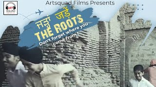 Short Film The Roots ਜੜ੍ਹਾਂ जड़ें | Not forgetting where you came from | Best short films 2021 India
