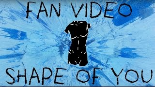 Ed Sheeran - Shape Of You || Fan Video by Project Sheeran Poland