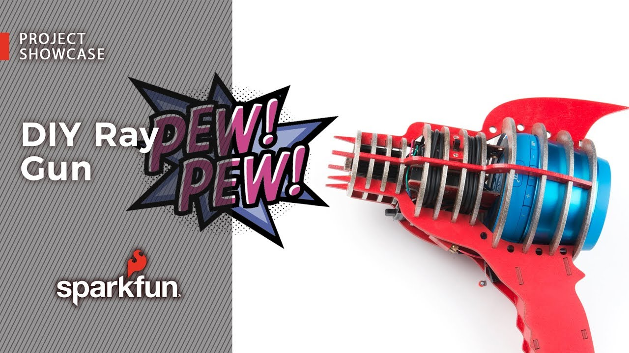 Project Showcase: DIY Ray Gun - News - SparkFun Electronics