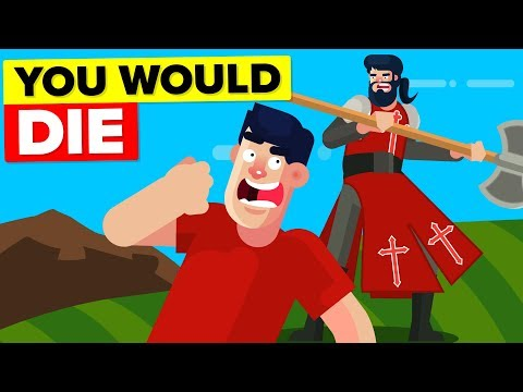 Why You Wouldn't Survive In Medieval time