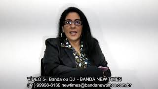 VIDEO 5  BANDA OU DJ   BANDA NEW TIMES