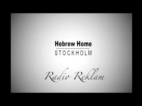 Hebrew Home Stockholm - Radio Reklam