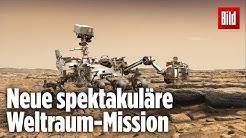 So holt uns der Super-Rover den Mars auf die Erde