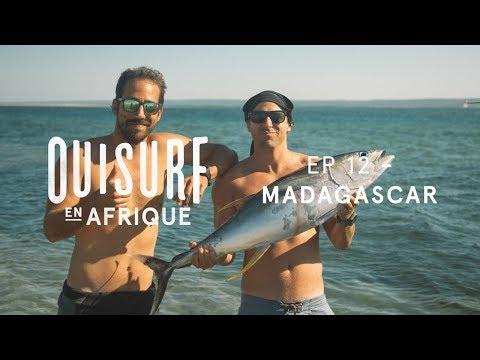 OuiSurf En Afrique - Épisode 12 Complet - Madagascar partie 1