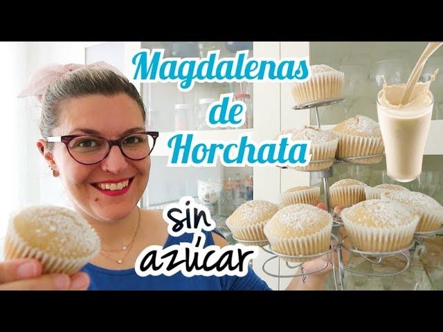 MAGDALENAS ESPONJOSAS DE HORCHATA *Sin Azúcar*