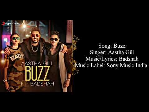 """BUZZ"" Full Song With Lyrics ▪ Aastha Gill Ft. Badshah ▪ Priyank Sharma"