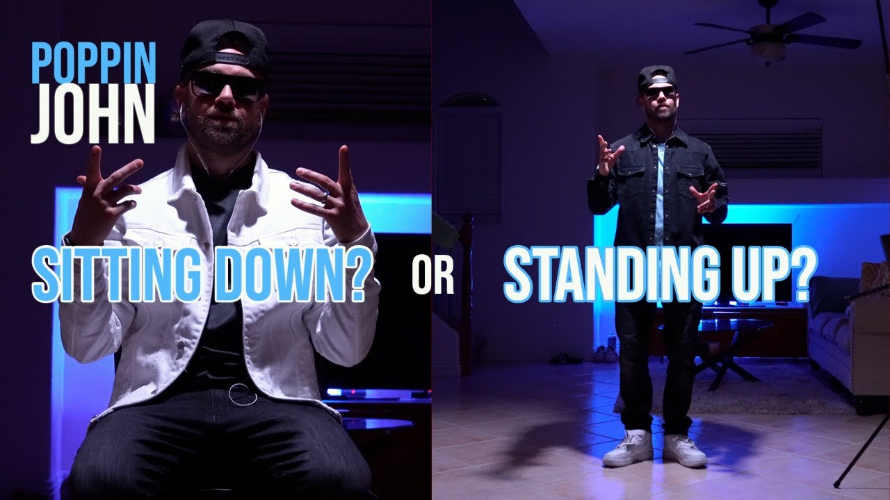 What's better? Sitting down or Standing up? | POPPIN JOHN |