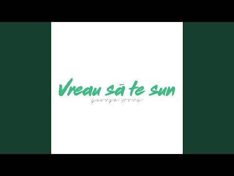 Vreau Sa Te Sun (feat. Puya)