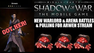 Middle Earth: Shadow of War Mobile- New Warlord & I Get ARWEN!!