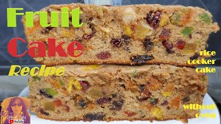 EASY RICE COOKER CAKE RECIPES:  Easy Fruit Cake Recipe Without Oven