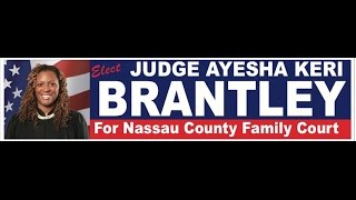 Judge Ayesha Brantley for Nassau County Family Court
