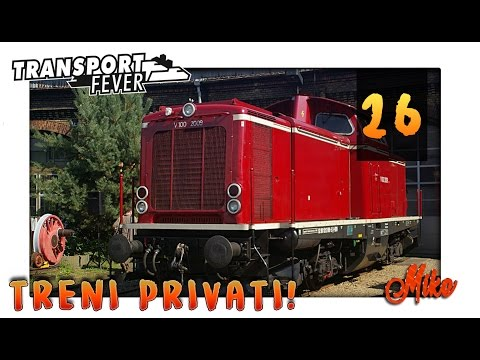 I MIEI TRENI PRIVATI | Transport Fever Gameplay Ita #26