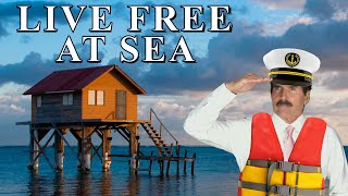 Stossel: Live Free at Sea