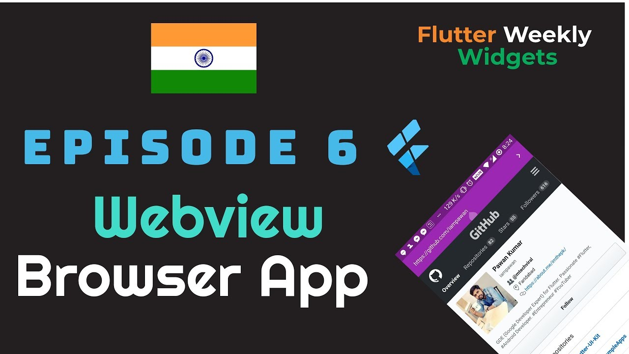Flutter: WebView | Browser App | Ep 6 | Flutter Weekly Widgets | Website to  App